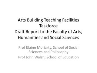 Prof Elaine Moriarty, School of Social Sciences and Philosophy