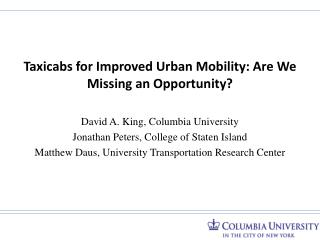 Taxicabs for Improved Urban Mobility: Are We Missing an Opportunity?
