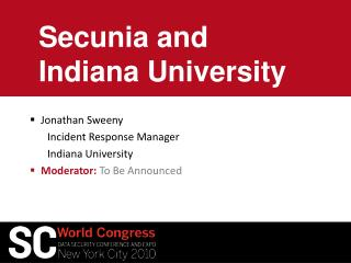 Secunia and Indiana University