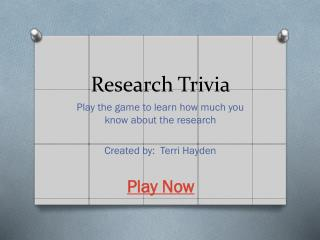 Research Trivia
