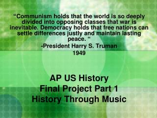 AP US History Final Project Part 1 History Through Music