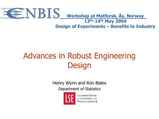 Advances in Robust Engineering Design