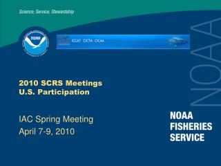 2010 SCRS Meetings U.S. Participation