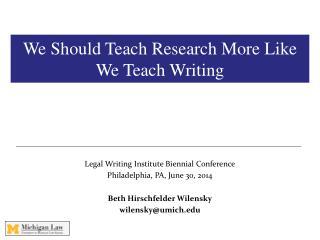 We Should Teach Research More Like We Teach Writing
