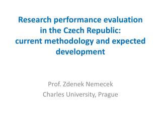 Prof.  Zdenek Nemecek Charles University, Prague