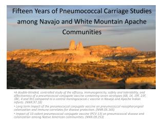 Fifteen Years of Pneumococcal Carriage Studies among  Navajo and White Mountain Apache Communities