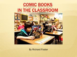 Comic Books  in the Classroom