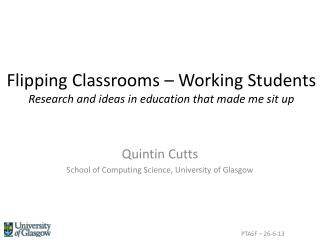 Flipping Classrooms – Working Students Research and ideas in education that made me sit up