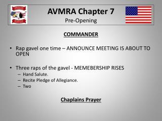 AVMRA Chapter 7 Pre-Opening