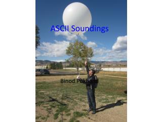 ASCII  S oundings Binod  Pokharel