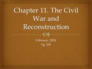 Chapter  11.  The  Civil  War  and  Reconstruction