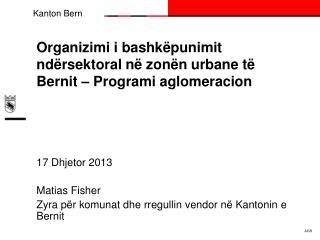 Organizimi  i  bashkëpunimit ndërsektoral në zonën  urbane  të Bernit  –  Programi aglomeracion