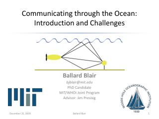 Communicating through the Ocean: Introduction and Challenges