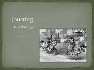 Jousting