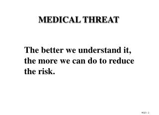 ENFORCE PREVENTIVE MEDICINE MEASURES FOR  PROTECTION  AGAINST DISEASE AND NONBATTLE INJURIES