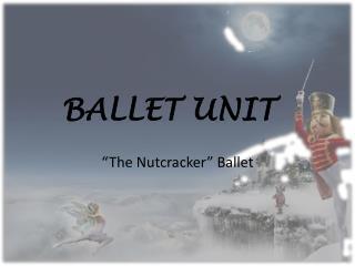 BALLET UNIT