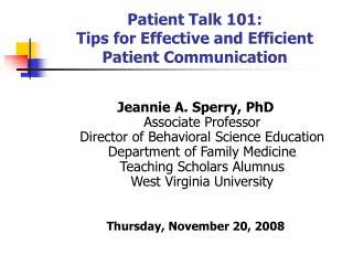 Patient Talk 101: Tips for Effective and Efficient Patient Communication