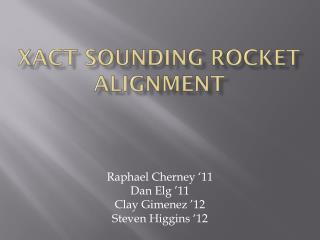 XACT Sounding Rocket Alignment