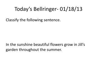 Today's  Bellringer - 01/18/13
