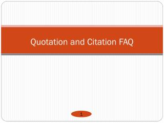 Quotation and Citation FAQ