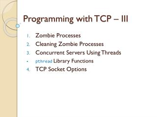 Programming with TCP – III