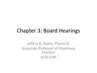 Chapter 3: Board Hearings