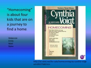 """Homecoming"" is about four kids that are on a journey to find a home ."