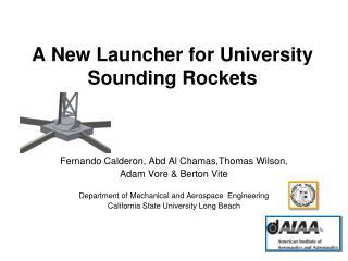 A New Launcher for University Sounding Rockets