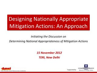 Designing Nationally Appropriate Mitigation Actions: An Approach
