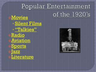 Popular Entertainment  of the 1920's