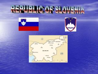 REPUBLIC OF SLOVENIJA