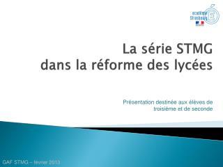 La série STMG dans la réforme des lycées