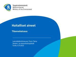 EUROOPAN PARLAMENTIN JA NEUVOSTON DIREKTIIVI direktiivien 2000/60/EY  ja