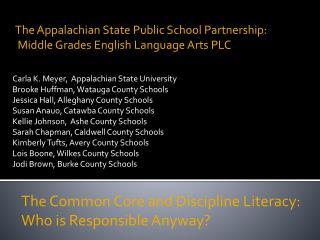 Carla K. Meyer,  Appalachian State University Brooke Huffman, Watauga County Schools