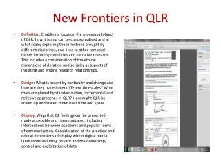New Frontiers in QLR