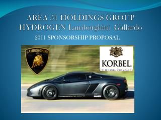 AREA 51 HOLDINGS GROUP HYDROGEN Lamborghini  Gallardo