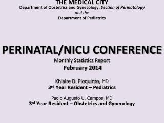THE MEDICAL CITY Department of Obstetrics and Gynecology:  Section of  Perinatology and the