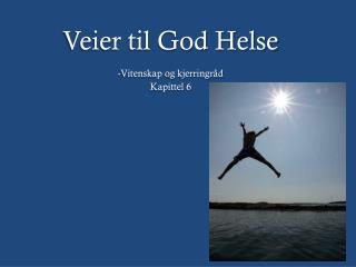 Veier til God Helse