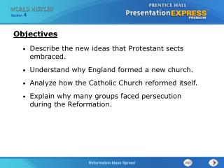 Describe the new ideas that Protestant sects embraced. Understand why England formed a new church.