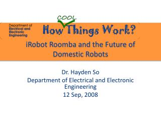 iRobot Roomba  and the Future of Domestic Robots