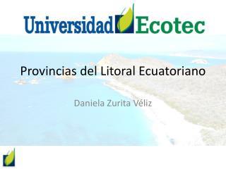 Provincias del Litoral Ecuatoriano