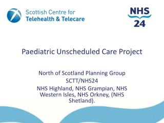 Paediatric Unscheduled Care Project