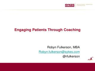 Engaging Patients Through Coaching