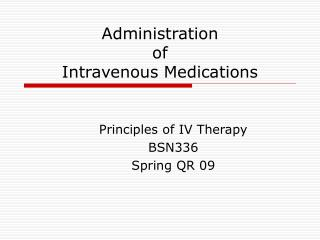 Administration  of Intravenous Medications