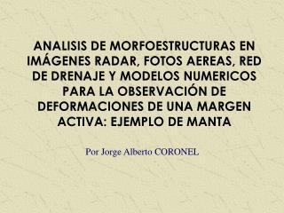 Por Jorge Alberto CORONEL