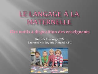 Le langage à la maternelle