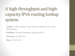 A high-throughput and high-capacity IPv6 routing lookup system