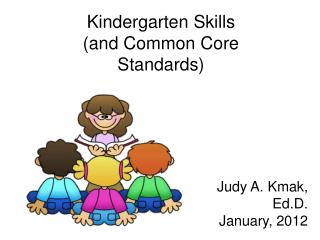 Kindergarten Skills (and Common Core Standards)