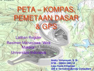 PETA  � KOMPAS , PEMETAAN  DASAR  &  GPS