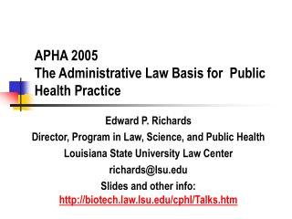 APHA 2005 The Administrative Law Basis for  Public Health Practice